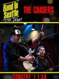 The Chasers - Band in Seattle: Live debut - Concert 113 A