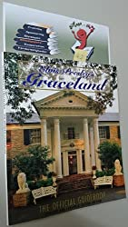 Elvis Presley\'s Graceland: The official guidebook, updated and expanded second edition