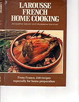 Larousse French Home Cooking 0070231419 Book Cover