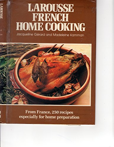 Download Larousse French Home Cooking 0070231419