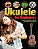 Ukulele for Beginners: How to play and master the 'uke' in no time!