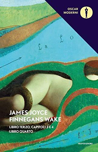 Finnegans Wake. Testo inglese a fronte: 3-4