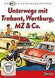 Die DDR in Originalaufnahmen - Trabant, Wartburg, MZ & Co.