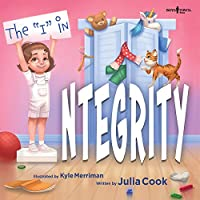 The I in Integrity (Leader I'll Be)