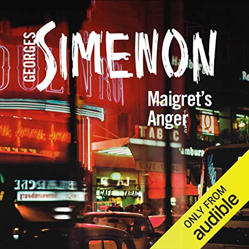 Maigret's Anger Audiobook By Georges Simenon cover art