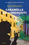 Caramelle dai conosciuti. Un'indagine di Emma Bonsanti...