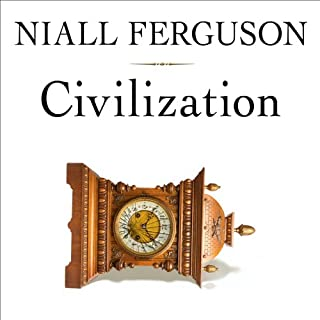 Civilization     The West and the Rest              Written by:                                                                                                                                 Niall Ferguson                               Narrated by:                                                                                                                                 Niall Ferguson                      Length: 13 hrs and 5 mins     18 ratings     Overall 4.6