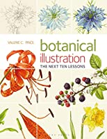 Botanical Illustration: The Next Ten Lessons: Colour and Compostion