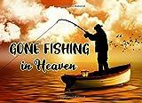 Gone Fishing In Heaven: Funeral Guest Book Fishing Lover Fisherman: Condolence, Keepsake, Registration Book, Memorial Services (Beautiful Boat Fishing)