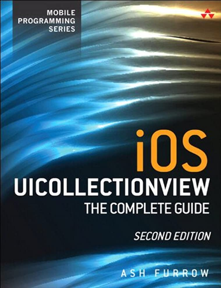 想像する物理的に軍iOS UICollectionView: The Complete Guide (Mobile Programming) (English Edition)