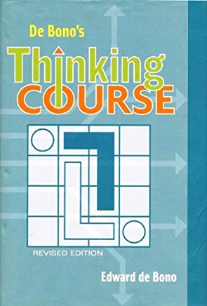 De Bonos Thinking Course -- Revised Edition w/ Dust Jacket by Edward De Bono (27-Jun-1905) Hardcover