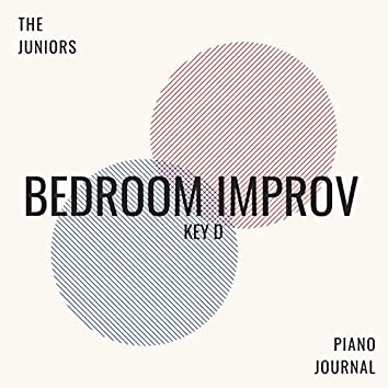 Piano Journal: Bedroom Improv (Key D)