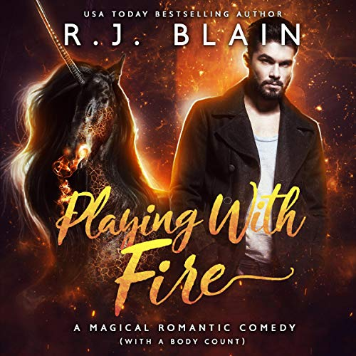 Playing with Fire: A Magical Romantic Comedy      With a Body Count              By:                                                                                                                                 RJ Blain                               Narrated by:                                                                                                                                 Courtney Holly                      Length: 9 hrs and 32 mins     55 ratings     Overall 4.7