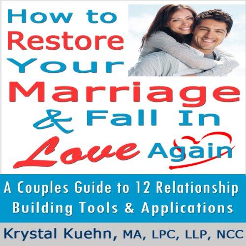 Restore Your Marriage & Fall in Love Again cover art