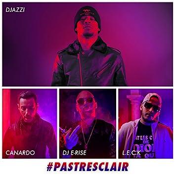 Pas très clair (feat. Leck, Canardo, DJ E-Rise)