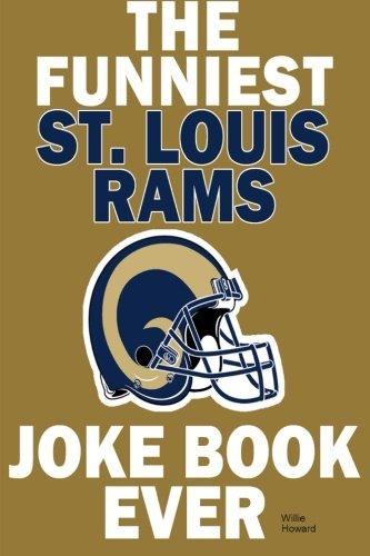 The funniest st louis rams joke book ever