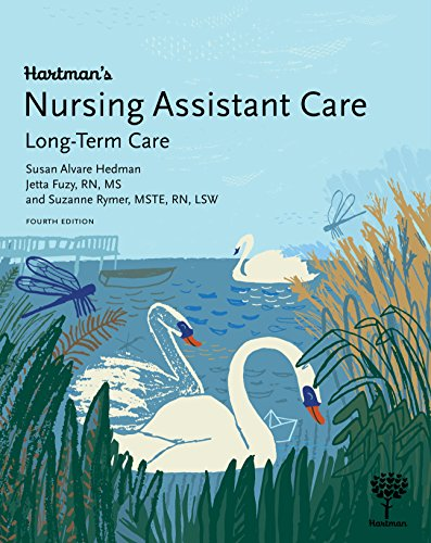 Compare Textbook Prices for Hartman's Nursing Assistant Care: Long-Term Care, 4e 4 Edition ISBN 9781604250749 by Susan Alvare Hedman,Jetta Fuzy,Suzanne Rymer
