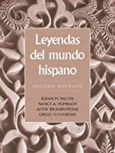 Leyendas del mundo hispano (2nd Edition)