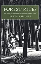 Forest Rites: The War of the Demoiselles in Nineteenth-Century France