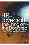 The Thing on the Doorstep and Other Weird Stories (Penguin Modern Classics)