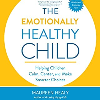 The Emotionally Healthy Child audiobook cover art