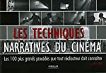 Les techniques narratives du cinéma - Les 100 plus grands procédés que tout réalisateur doit connaître de Jennifer Van Sijll