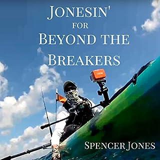 Jonesin' for Beyond the Breakers audiobook cover art