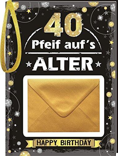 Pfeif auf's Alter Cooles Alter 40 im Geschenke Set für Frauen und Männer zum Geburtstag Geldgeschenk Umschlag (Pfeif aufs Alter 40 Gold 10525)