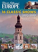 Rick Steves' Europe: 16 Classic Shows 1995-1999