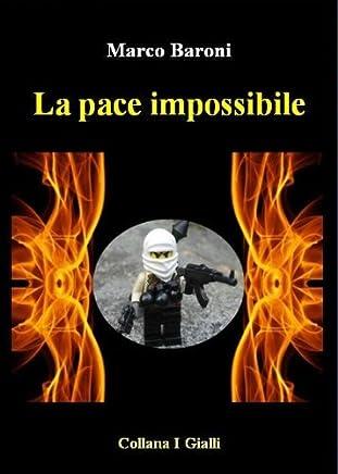 La pace impossibile (I Gialli)