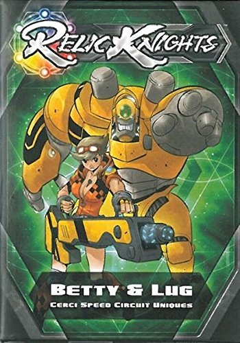 Relic Knights: Dark Space Calamity: Betty and Lug