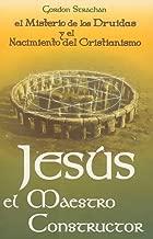 Jesus el Maestro Constructor: Misterio de los druidas (Spanish Edition) by Strachan Gordon (2002-01-07)