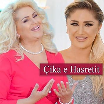 Çika E Hasretit (feat. Engjellusha)