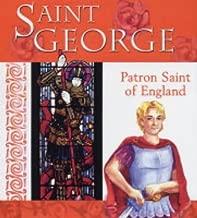 Saint George: Patron Saint of England (Saints)