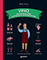 Photo Gallery vino. manuale per aspiranti intenditori