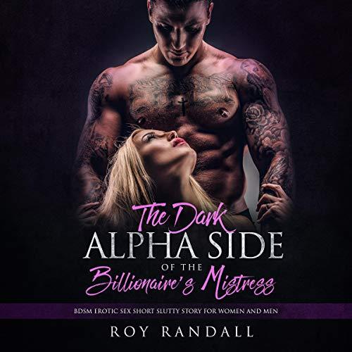 The Dark Alpha Side of the Billionaire's Mistress audiobook cover art