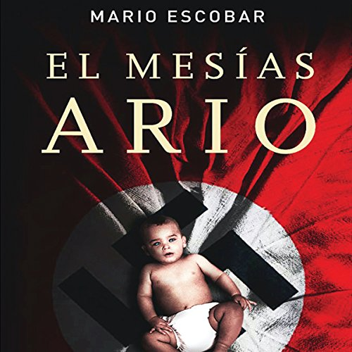 El Mesias Ario [The Aryan Messiah] audiobook cover art