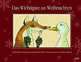 Das Wichtigste an Weihnachten: Eine Fabel von Johannes Hildebrandt mit Illustrationen von Nina Dulleck (Kinderland) - Johannes Hildebrandt
