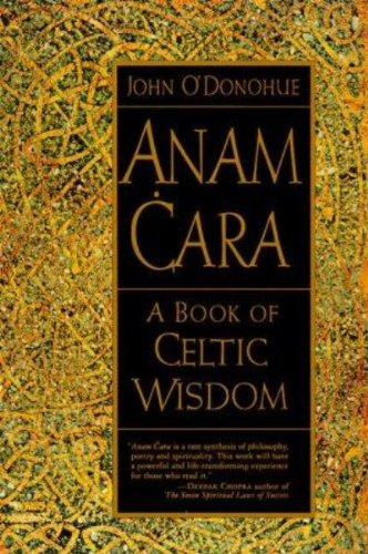 Anam Cara: A Book of Celtic Wisdom (English Edition)