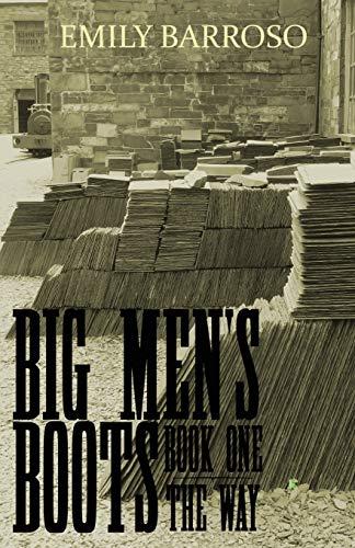 Big Men's Boots - The Way: 1