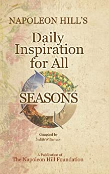 Napoleon Hill's Daily Inspiration for all Seasons by [Judith Williamson]