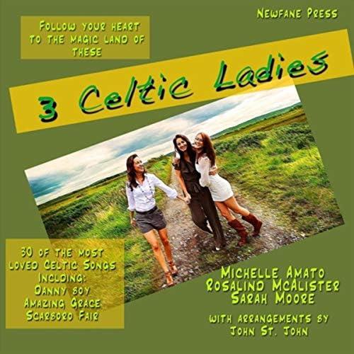 Michelle Amato, Rosalind McAllister & Sarah Moore