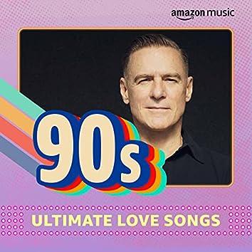 Ultimate '90s Love Songs