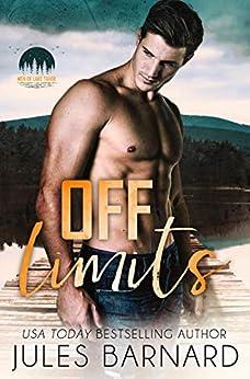 Off Limits (Men of Lake Tahoe Book 1) by [Jules Barnard]