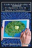 CyberPsicologia: Il rapporto tra la Mente e Internet