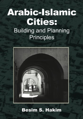 Arabic-Islamic Cities: Building and Planning Principles PDF Books