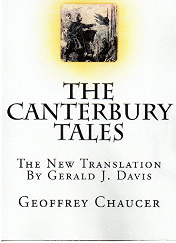 The Canterbury Tales: The New Translation by Gerald J. Davis (English Edition)
