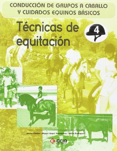 Técnicas de equitación.: Conducción de grupos a caballo y cuidados equinos básicos.