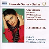 Laureate Series - Ana Vidovic (Winner Of The 1998 International Francisco Tarrega Competition, Benicasim) - na Vidovic
