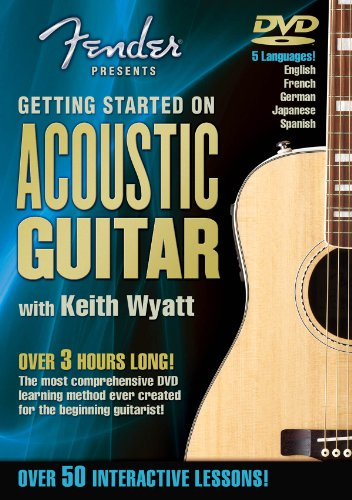 Fender Presents: Getting Started on Acoustic Guitar -- A Guide for Beginners